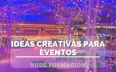 Ideas creativas para eventos