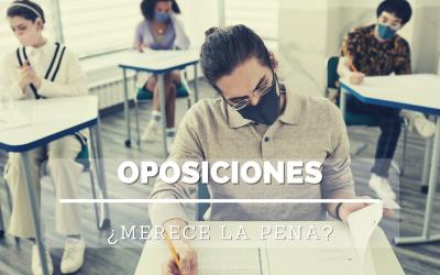 Oposiciones: ¿merece la pena?