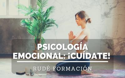 Psicología emocional: ¡Cuídate!